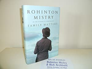 Family Matters [1st Printing - Signed, Dated: Mistry, Rohinton
