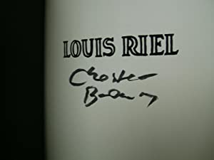 Louis Riel: A Comic-Strip Biography [Signed By: Brown, Chester