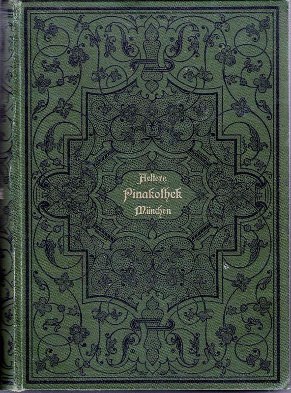 Katalog Der Gemälde Sammlung Der Kgl älteren Pinakothek In München