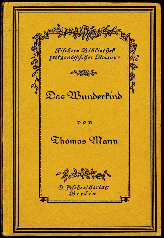 Das Wunderkind. Novellen.: Mann, Thomas