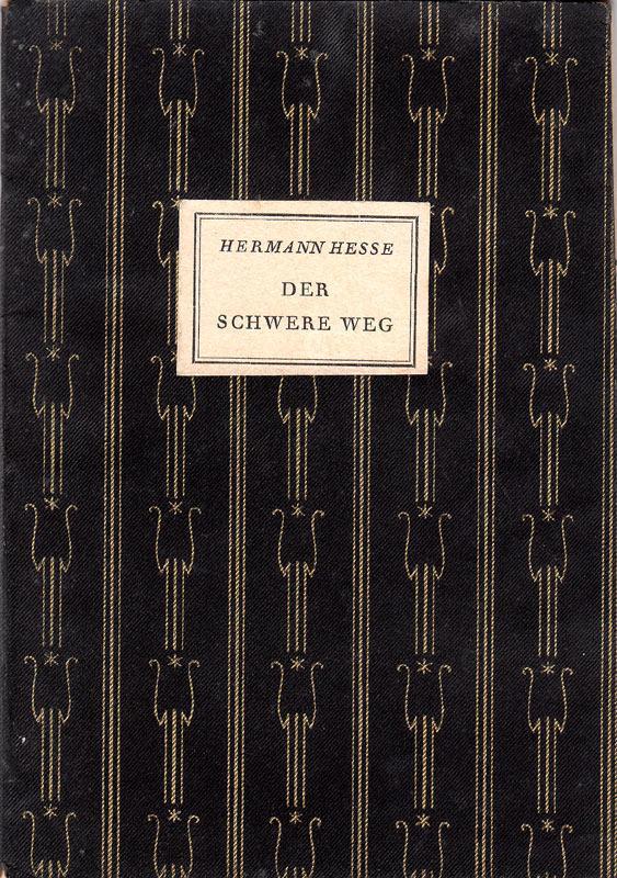 Der schwere Weg.: Hesse, Herman