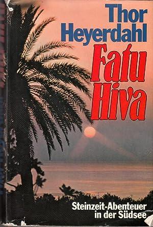 Fatu Hiva. Aus dem Englischen.: Heyerdahl, Thor