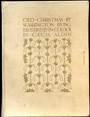 Old Christmas. Illustrated in Colour by Cecil: Irving, Washington
