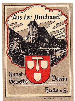 """Klischee, farbig, """"Aus der Bücherei Kunst-Gewerbe-Verein Halle: Kopp, Heinrich (Reinheim"""