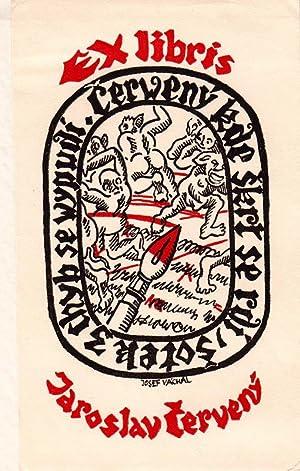 """O-Holzsch. (zweifarbig) """" Exlibris Jaroslav Cervený- Cerweny: Váchal, Josef (Milavcich"""