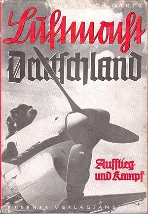 Luftmacht Deutschland. Aufstieg, Kampf und Sieg. Erster: Bongartz, Heinz