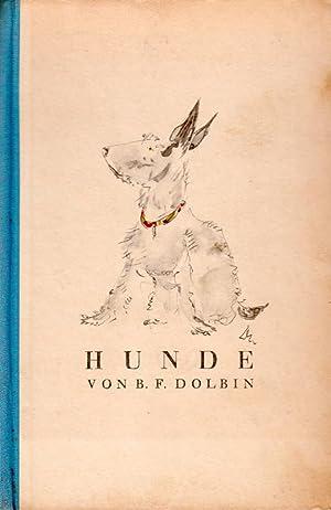 Hunde. Vorwort von Alfred Polgar.: Dolbin, B. F.