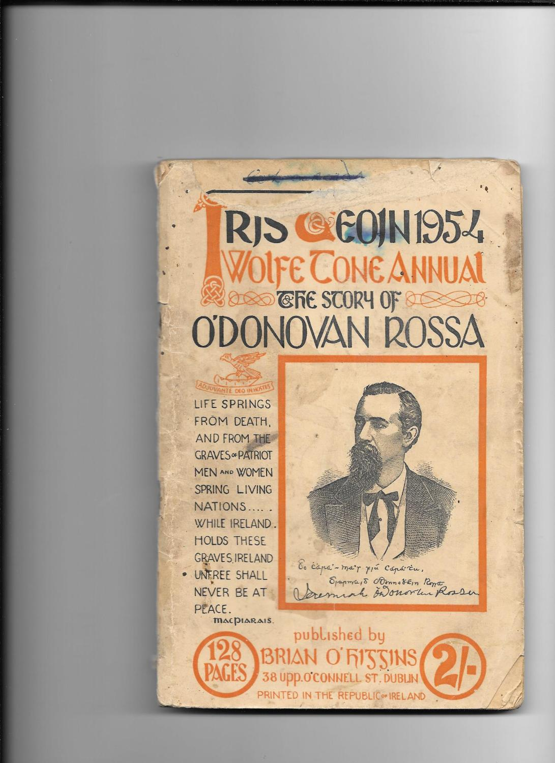 Wolfe Tone Annual, 1954. Iris Teoin 1954. The Story Of O'donovan Rossa. Softcover