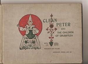 Clean Peter and the Children of Grubbylea.: Adelborg, Ottilia.