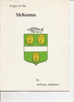 Origin of the McKennas.: Mathews, Anthony.