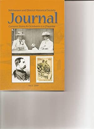 Skibbereen and District Historical Society Journal. Vol. 5. 2009.