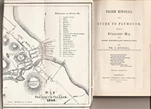 Pilgrim Memorials and Guide to Plymouth. With a Lithographic Map, and eight copperplate engravings....