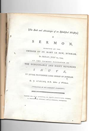 A Sermon preached at the Church of St. Mary Le Bow, Durham, on Friday, JUly 27, 1792.: Symons, J. ...