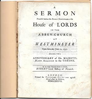 A Sermon peach'd before the Right Honourable the House of Lords in the abbey-church at ...