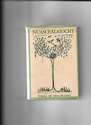 Nuascealaiocht 1940-1950.: De Bhaldraithe, Tomas. A Thogh.:
