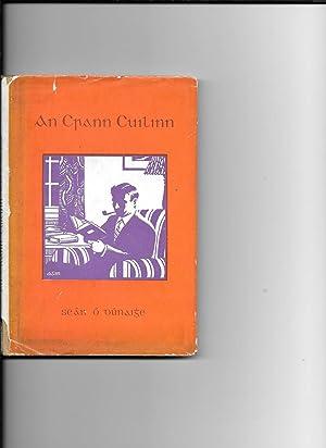 An Crann Cuilinn.: O Dunaighe, Sean O.: