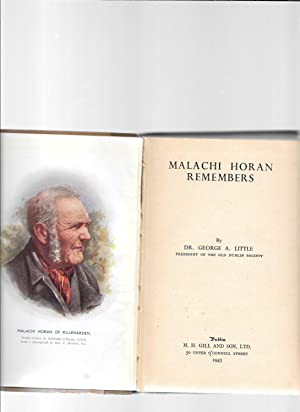 Malachi Horan Remembers.: Little, Dr. George