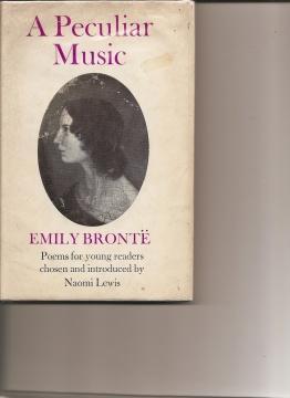 A Peculiar Music.: Bronte, Emily.