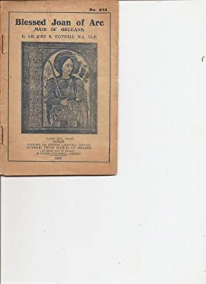 Blessed Joan of Arc, Maid of Orleans.: O'Connell, Sir John