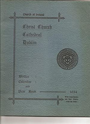 Blotter, Calendar and Year Book, 1934.: The Church of Ireland. Christ Church Cathedral Dublin.
