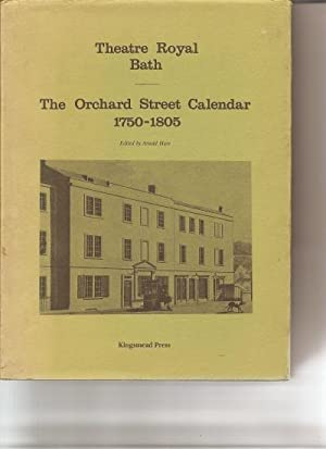 Theatre Royal Bath. A Calendar of Performances at the Orchard Street Theatre 1750-1805.: Hare, Dr. ...