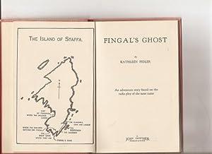Fingal's Ghost. An Adventure Story based on: Fidler, Kathleen.[pseud. Kathleen