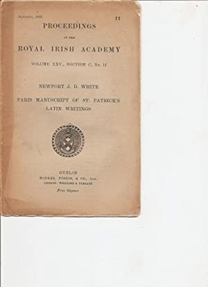 Paris Manuscript of St. Patrick's Latin Writings. Proceedings of the Royal Irish Academy. ...