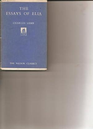 The Essays of Elia. Last Essays of: Lamb, Charles.: