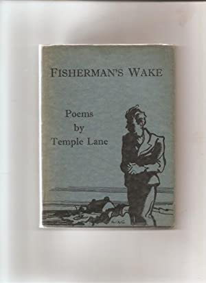 Fisherman's Wake. Poems.: Lane, Temple.(pseudonym of Mary Isabel Leslie) (1899-1978).: