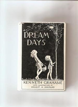 Dream Days.: Grahame, Kenneth.: