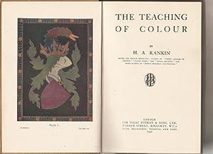 The Teaching of Colour.: Rankin, H.A.: