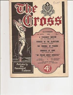 The Cross. November. A Monthly Magazine. Vol. XXV11. 1936. No. 7.