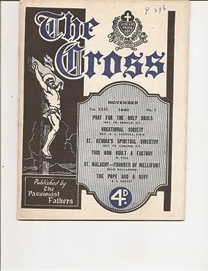 The Cross. November. A Monthly Magazine. Vol. XXX1. 1940. No. 7.