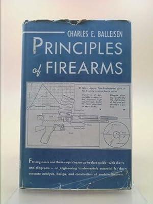 Principles of Firearms: Charles E. Balleisen