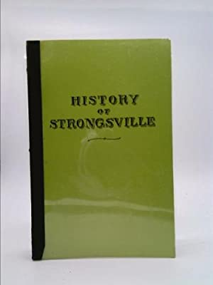 History of Strongsville, Cuyahoga County, Ohio: With: Stone, Lucy Gallup