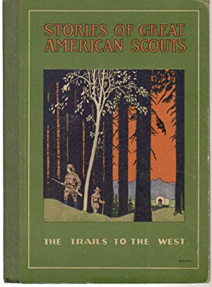 Stories of Great American Scouts The Trails: Jones, John Jay