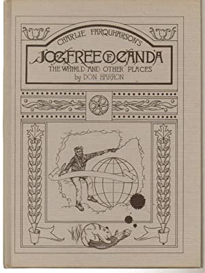 Charlie Farquharson's Jogfree of Canada The Whirld and Other Places: Harron,Don