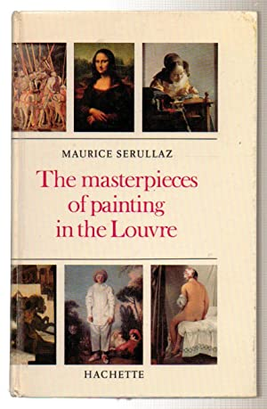 The Masterpieces of Painting in the Louvre: Serullaz, Maurice