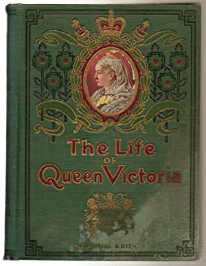 The Life and Times of Queen Victoria: Merrill, Arthur Lawrence