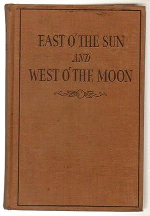East O' the Sun and West O' The Moon: Frances Brundage ( illustrator)