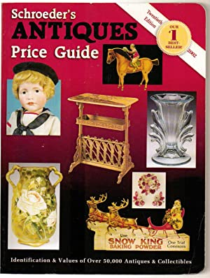 Schroeder's Antiques Price Guide 20th Edition: Huxford, Sharon