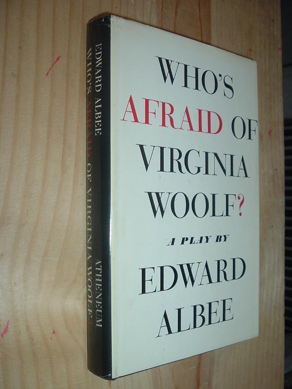 Who's Afraid of Virginia Woolf? Albee, Edward