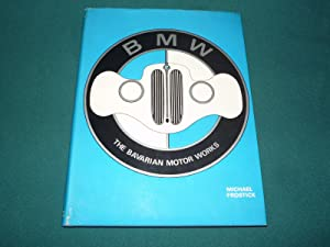 BMW The Bavarian Motor Works
