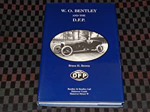 W.O. Bentley and the D.F.P.