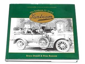 Sunbeam 12 - 16 h.p. 1910-1914: Bruce Dowell & Peter Ransom