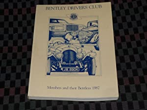 Bentley Drivers Club Members and Their Bentleys 1987