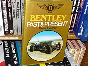 Bentley Past & Present