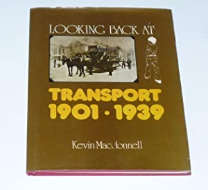 Looking Back at Transport 1901-1939