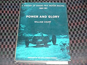 Power And Glory Volume 1 : 1906-1951