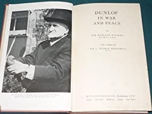 Dunlop in War and Peace: Sir Ronald Storrs K.C.M.G., C.B.E
